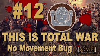 THIS IS TOTAL WAR - Rome II Imperator Augustus - Marcomanni #12