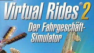 #005 Let´s Play Virtual Rides 2 - Der Fahrgeschäft-Simulator - Es dreht und dreht und dreht sich
