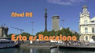 Esta es Barcelona. Nivel A2