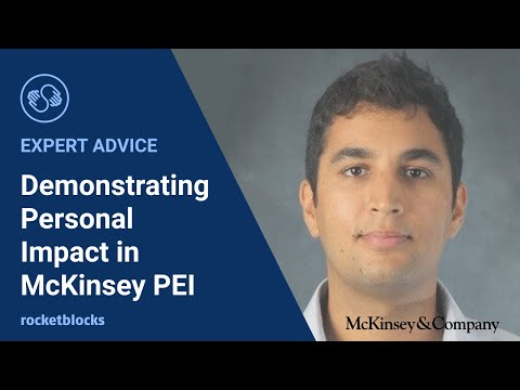 Demonstrating personal impact in your McKinsey & Co. PEI (personal experience interview)