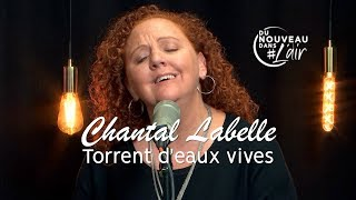 Torrent d'eaux vives - Chantal Labelle