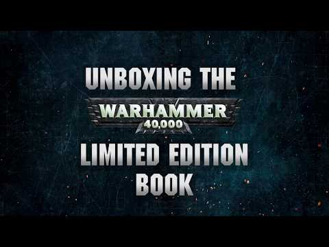 Unboxing the Limited Edition Warhammer 40,000 Book.