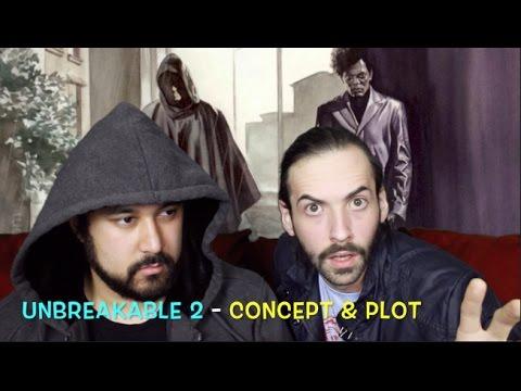 UNBREAKABLE 2: A David Dunn Story - Greg & John