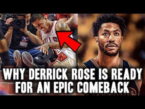 Why Derrick Rose Is Ready For An Epic Comeback