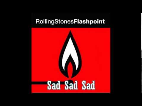 The Rolling Stones - Flashpoint - Sad Sad Sad