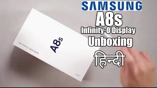 Samsung A8s unboxing | Samsung A8s unboxing Specifications price camera In India Hindi