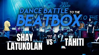 Shay Latukolan vs Tahiti | Beatbox: Alem & Zekka | Dance Battle to the Beatbox 2019 | 1/4
