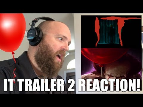 IT TRAILER 2 REACTION! YOUll FLOAT TOO GEORGIE!