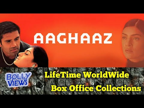 AAGHAAZ Bollywood Movie LifeTime WorldWide Box Office Collections Verdict Hit or Flop