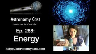 Astronomy Cast Ep. 268: Energy