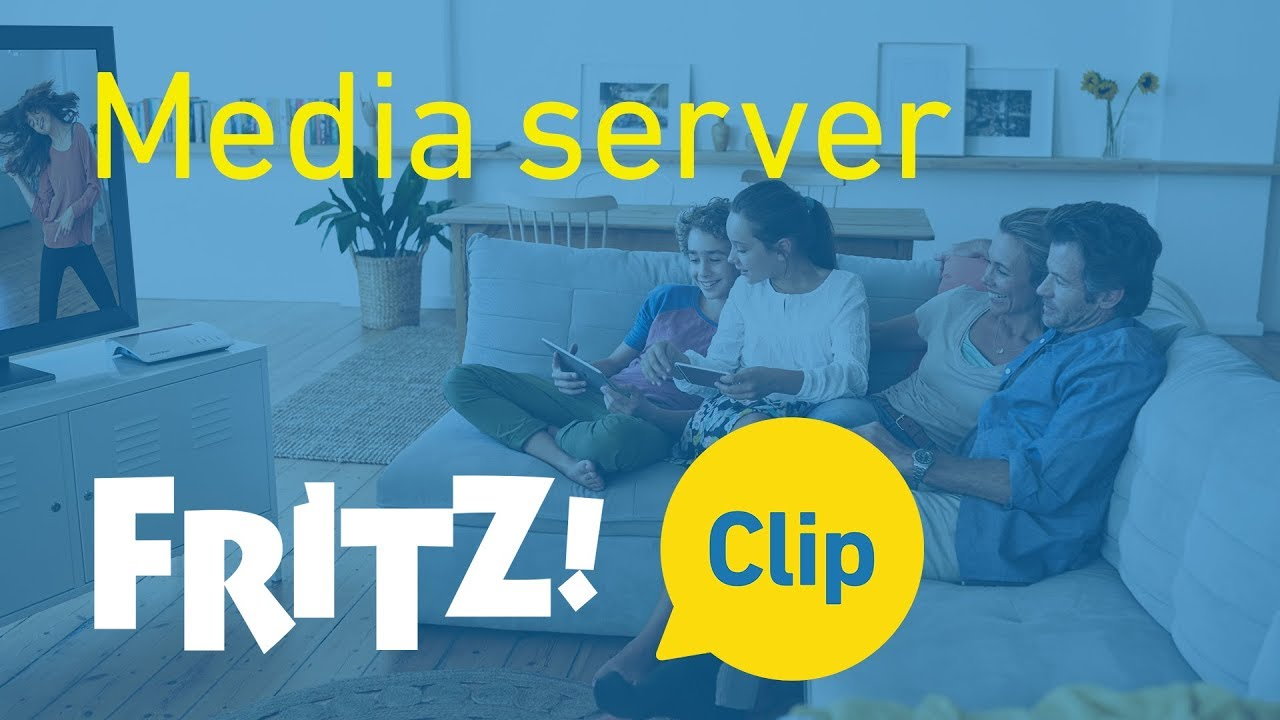 FRITZ! Clip – Use your FRITZ!Box as a media server