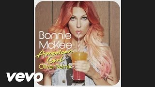 Bonnie McKee - American Girl (Oliver Remix) (audio)