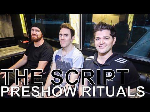 The Script - PRESHOW RITUALS Ep. 368