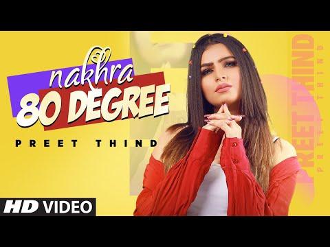 Nakhra 80 Degree Lyrics | Preet Thind Mp3 Song Download