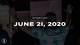June 21, 2020 | Father's Day | Crossroads Christian Center, Daly City