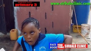 SIRBALO CLINIC - Mc Reality and Adaeze - PRIMARY 3 Nigerian Comedy