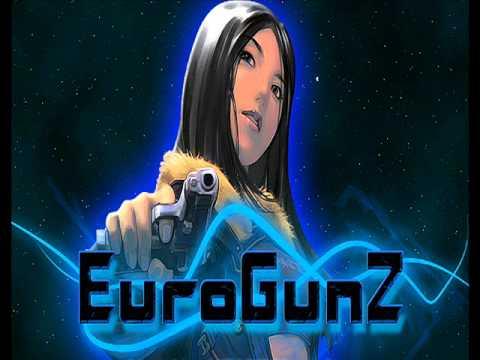 † Euro Gunz - Music 1 †