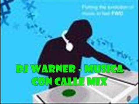 dj warner - a con calle mix