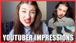(more) YOUTUBER IMPRESSIONS