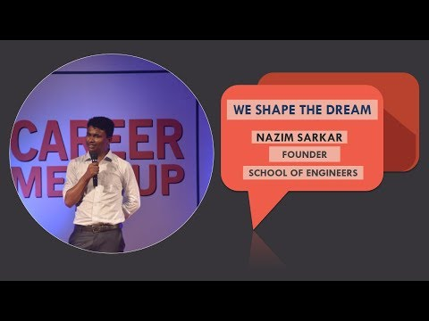 We Shape The Dream   NAZIM SARKAR   Founder   School Of Engineers