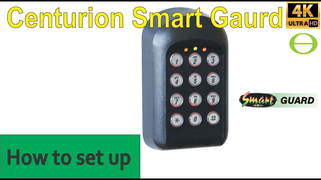 How To Add Delete User Code On The Centurion Smart Guard Keypad Youtube