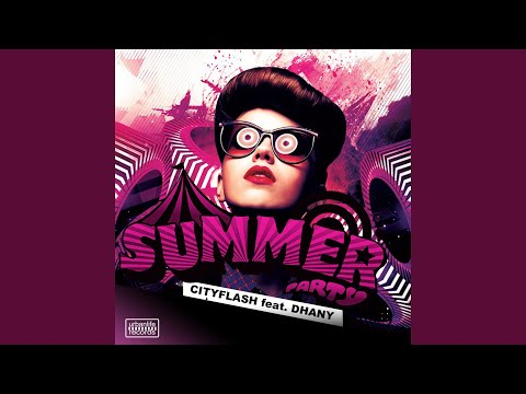 Summer Party (feat. Dhany) (Cityflash Edit Remix)