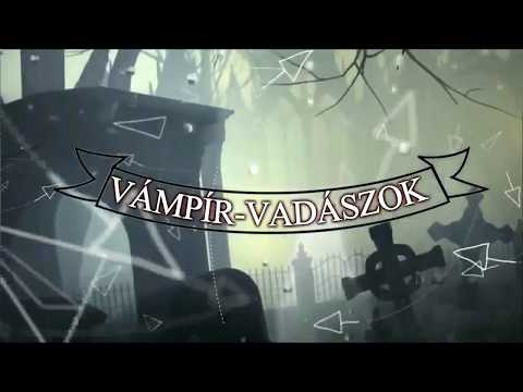The Vampire-Huntres   One New 2017, Hungarian, Supernatural, Horror-Comedy Series