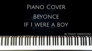 Piano cover | Beyoncé - If I were a boy