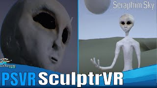 SculptrVR - PSVR - Alien concept Art #SeraphimSky