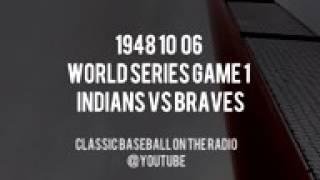 1948 10 06 World Series Game 1 Indians vs Braves Mel Allen and Jim Britt