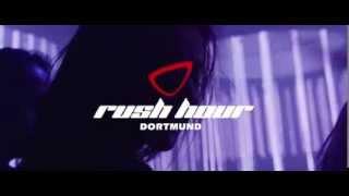 Скачать RUSH HOUR Nachtpalast Dortmund