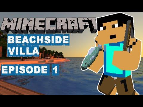 WE LIVE IN A DANGEROUS WORLD! || Minecraft: Beachside Villa, Episode 1