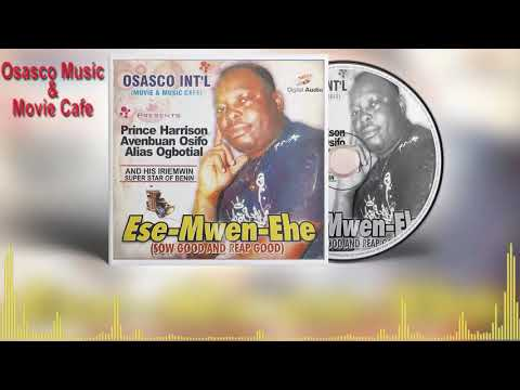 Benin Music Mix► Ese-Mwen-Ehe  by (IRIEMWIN) Prince Harrison