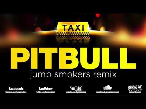 "Pitbull ""El Taxi"" Jump Smokers Spanglish Remix"