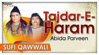 Tajdar - E - Haram - Sabri Brothers Best Sufi Songs - Top Sufi Qawwali Songs (Lyrical) - Nupur Audio