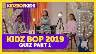 KIDZ BOP 2019 Quiz - Part 1 with The KIDZ BOP Kids