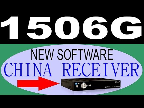 China Receiver || New Software || 1506G || Software