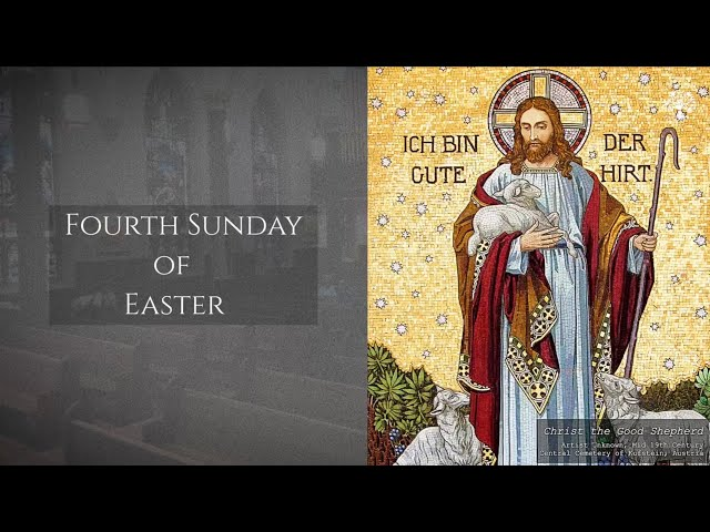 Fourth Sunday of Easter 2021