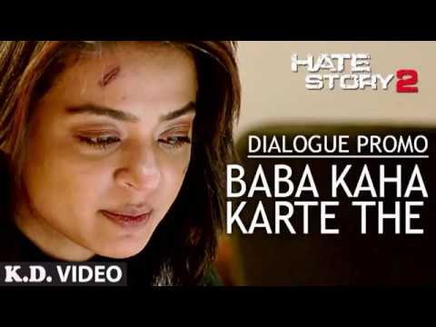 Only Dialogues Of Baba Kahte They (in Hindi)....from Hate Story 2