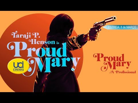 Proud Mary  A Profissional   Oficial UCI Cinemas