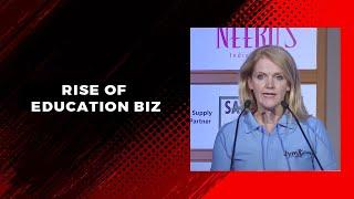 Rise of Education biz