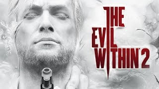 THE EVIL WITHIN 2 : A Primeira Hora