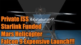 SpaceX News - Starlink Funded - Private ISS - Mars Helicopter - Radarsat Launch!!!