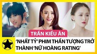 Trần Kiều Ân - Từ 'Nhất Tỷ' Phim Thần Tượng Đài Loan Đến 'Nữ Hoàng Rating' Ở Đại Lục