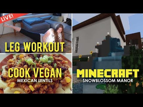 Workout Game Cook Vegan, Minecraft Realm - LIVE!