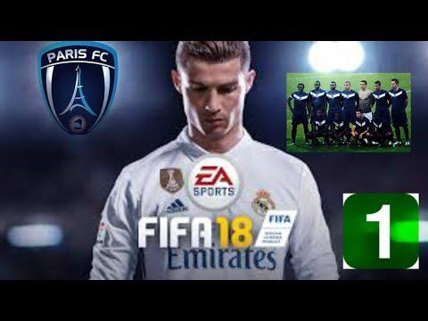 FIFA 18 Carrière manager Paris FC #1 Un mercato actif et financier