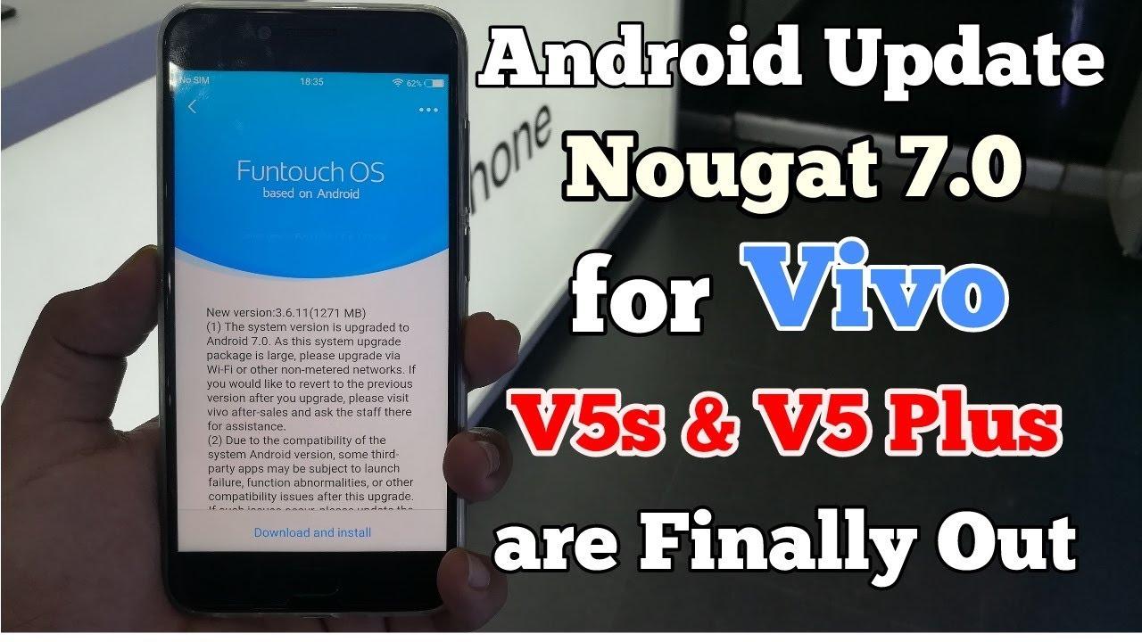 Android Update for Vivo V5s & Vivo v5 plus