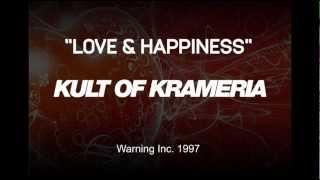 Kult of Krameria - Love & Happiness (Original Mix)