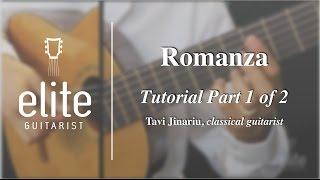 Learn to Play Romanza (Spanish Romance) - EliteGuitarist.com Classical Guitar Tutorial  Part 1/2