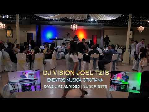 DJ VISION JOEL TZIB Musica Mix